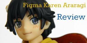 figma Karen Araragi Review