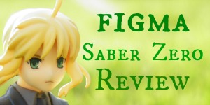 figma Saber Zero Review